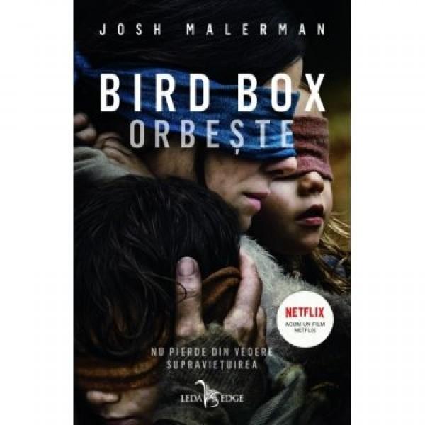 bird_box._orbeste_-_nu_pierde_din_vedere_supravietuirea.jpg